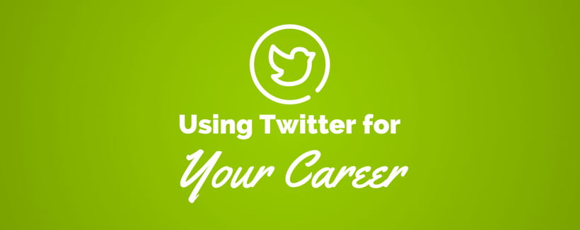 How to Use Twitter for Your Career?