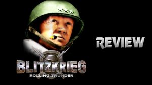 Blitzkrieg: Rolling Thunder Review